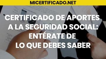 Certificado de aportes a la Seguridad Social