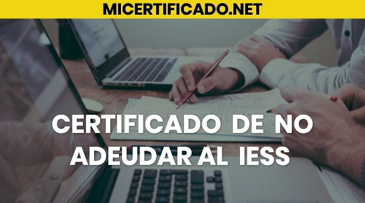 Certificado de no adeudar al IESS