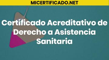 Certificado Acreditativo de Derecho a Asistencia Sanitaria