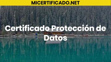 Certificado Protección de Datos