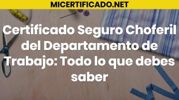 Certificado Seguro Choferil del Departamento de Trabajo
