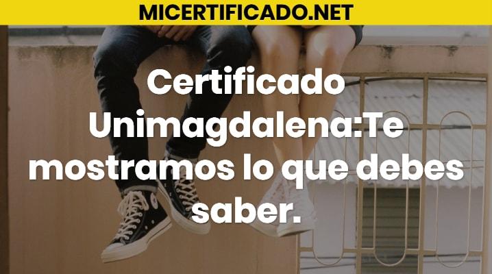 Certificado Unimagdalena