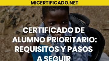 Certificado de alumno prioritario
