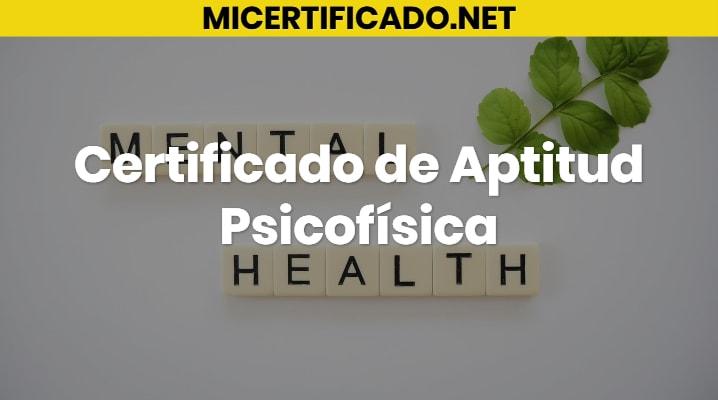 Certificado de Aptitud Psicofísica