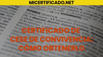 Certificado de cese de convivencia