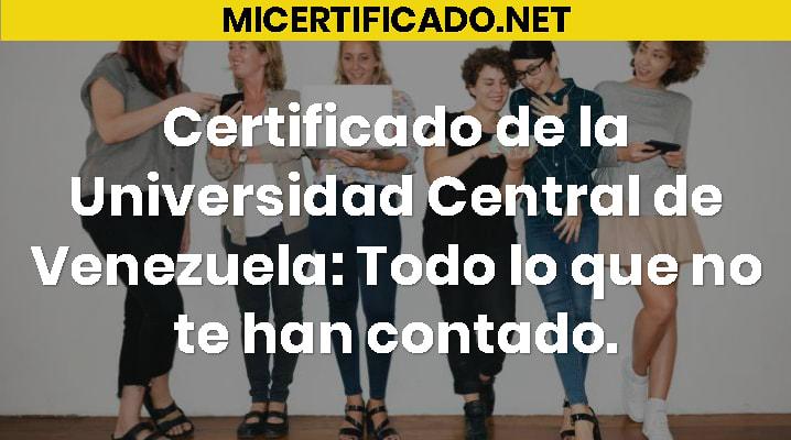 Certificado de la Universidad Central de Venezuela