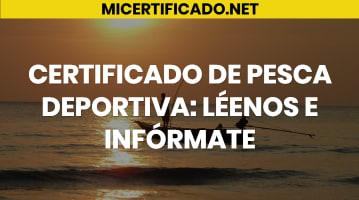 Certificado de Pesca Deportiva