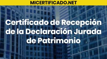 Certificado de recepción de la declaración jurada de patrimonio
