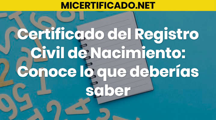 Certificado del Registro Civil de Nacimiento