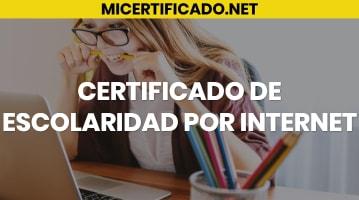 Certificado de Escolaridad por Internet