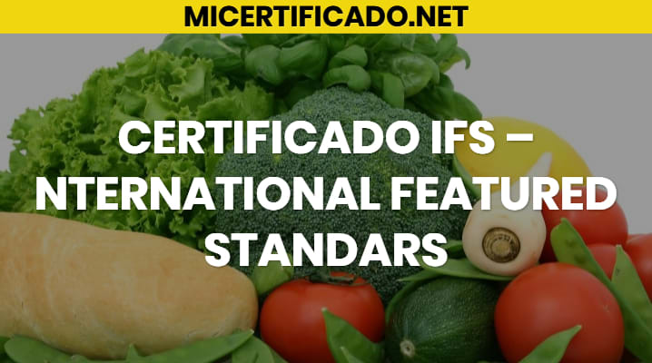 Certificado IFS – International Featured Standars