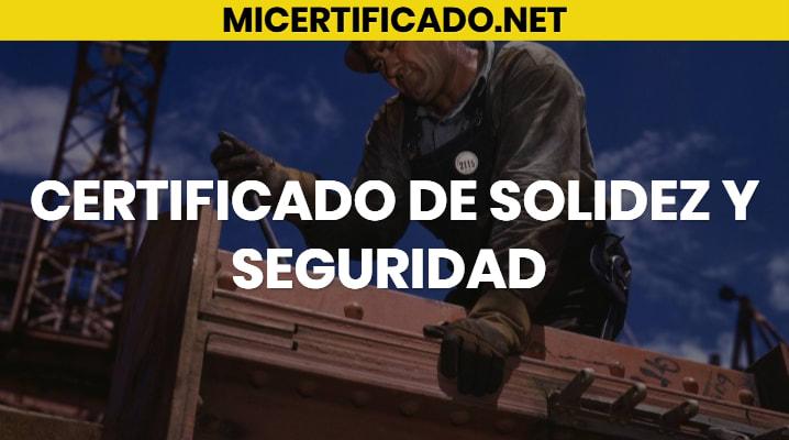 Certificado de Solidez y seguridad