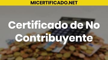 Certificado de no contribuyente