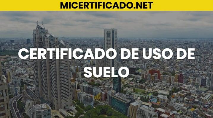 Certificado de uso de suelo