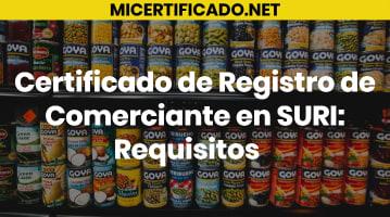 Certificado de Registro de Comerciante en SURI