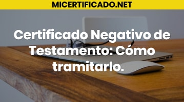 Certificado Negativo de Testamento