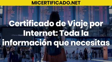Certificado de Viaje por Internet