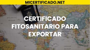 Cómo obtener un Certificado fitosanitario para exportar
